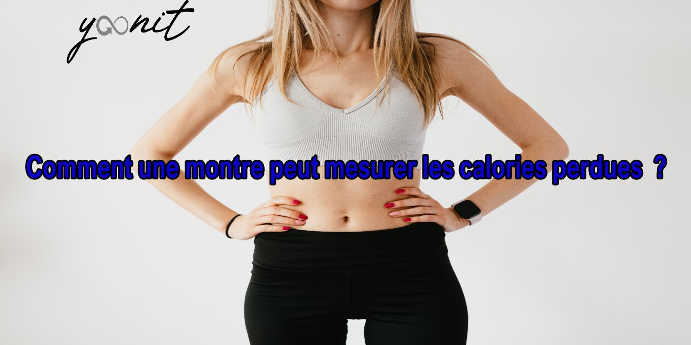 comment-une-montre-peut-mesurer-les-calories-perdues