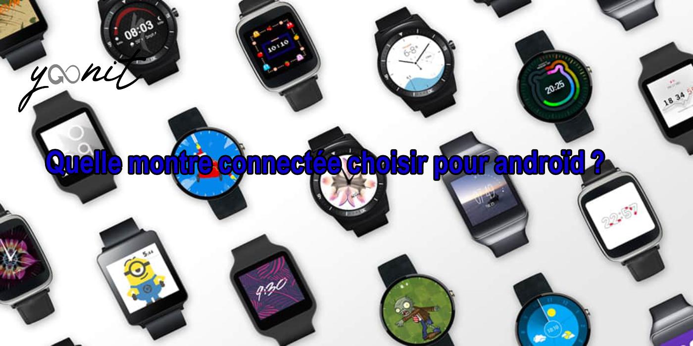 quelle-montre-connectée-choisir-pour-android